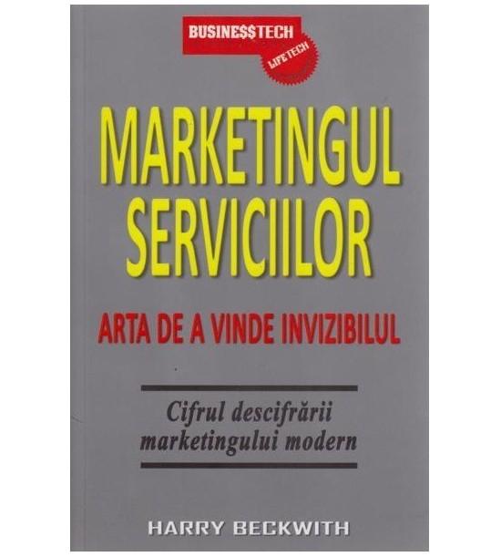 Marketingul serviciilor: Arta de a vinde invizibilul (ed. tiparita)