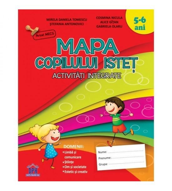 Mapa copilului istet: Activitati integrate (copii 5-6 ani)
