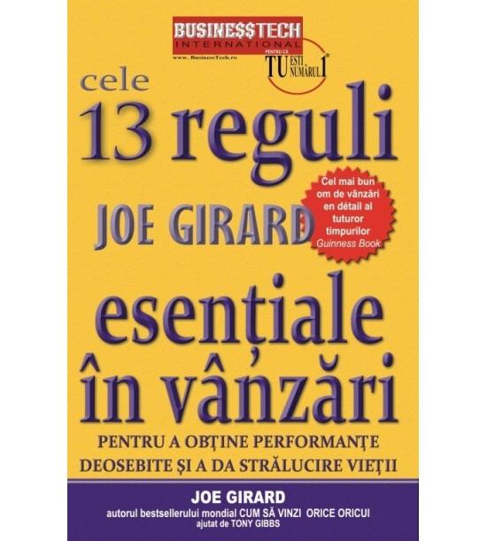 Cele 13 reguli esentiale in vanzari pentru a obtine performante deosebite si a da stralucire vietii (ed. tiparita)