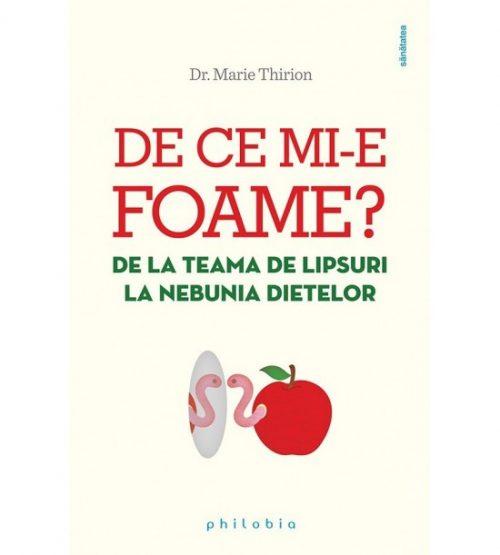 carte pret redus De ce mi-e foame - libraria Piatadecarte.net