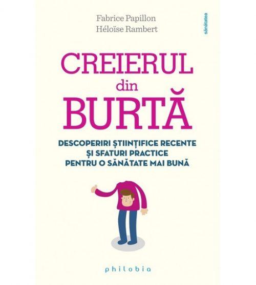 carte pret redus Creierul din burta - libraria Piatadecarte.net
