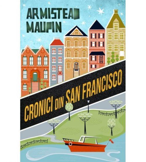 carte pret redus Cronici din San Francisco - libraria Piatadecarte.net