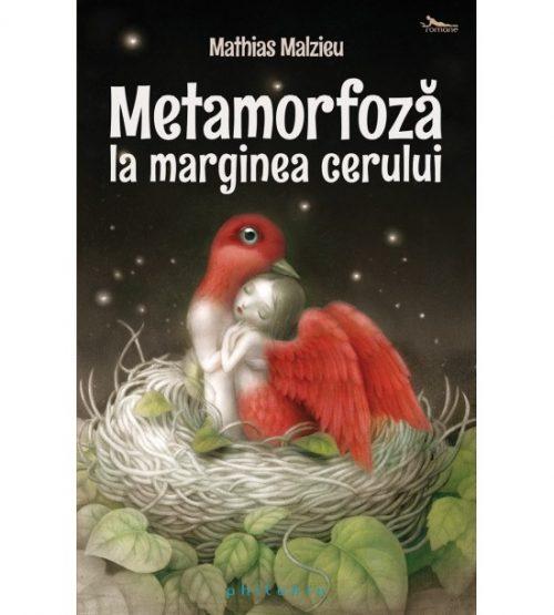 carte pret redus Metamorfoza la marginea cerului - libraria Piatadecarte.net