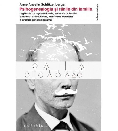 carte pret redus Psihogenealogia si ranile de familie - libraria Piatadecarte.net