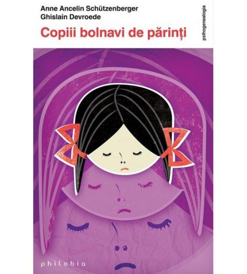 carte pret Copiii bolnavi de parinti - Libraria Piatadecarte.net