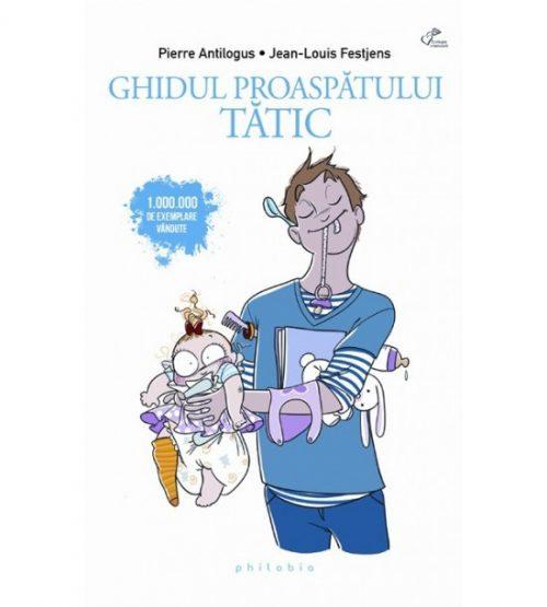 pret carte Ghidul proaspatului tatic - Libraria Piatadecarte.net