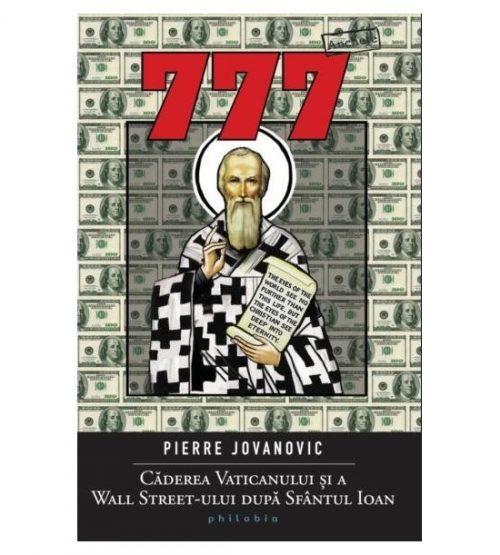 777: Caderea Vaticanului si a Wall Street-ului dupa Sf.Ioan
