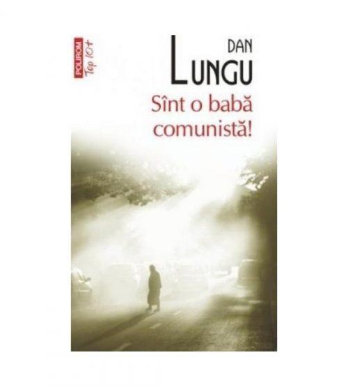 Sint o baba comunista (ed. tiparita)