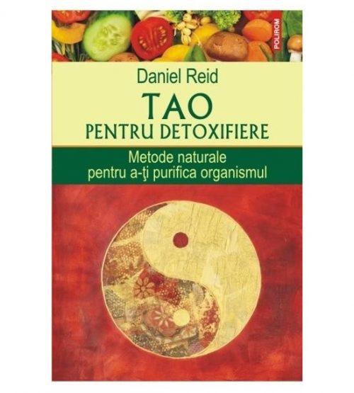 Tao pentru detoxifiere: Metode naturale pentru a-ti purifica organismul (ed. tiparita)