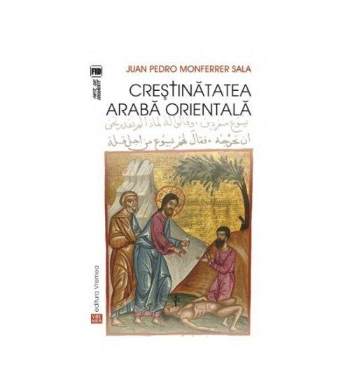 Crestinatatea araba orientala (ed. tiparita)