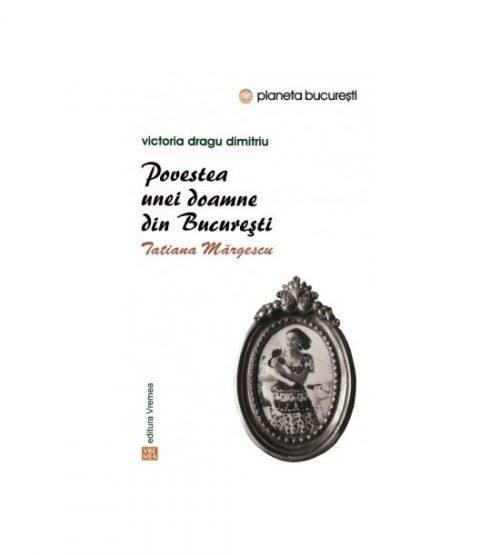 Povestea unei doamne din Bucuresti (ed. tiparita)
