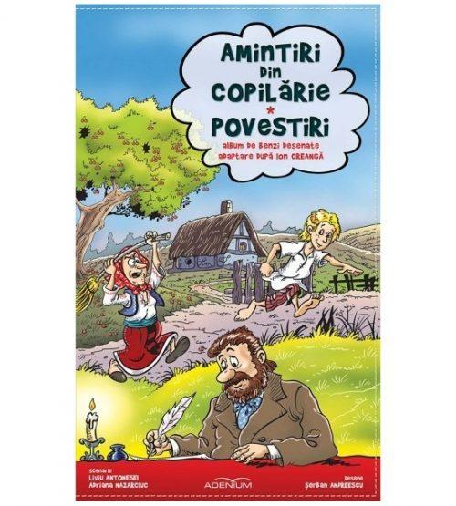Amintiri din copilarie: Povestiri (ed. tiparita)