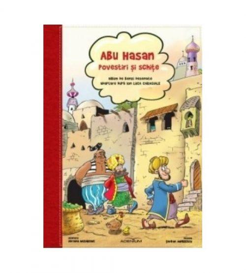 Abu-Hasan: Povestiri si schite (ed. tiparita)