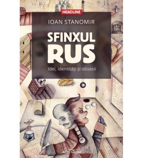 Sfinxul rus: Idei, identitati si obsesii (ed. tiparita)