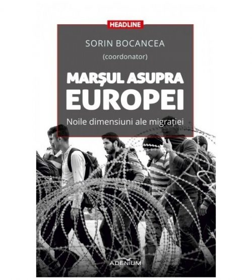 Marsul asupra Europei. Noile dimensiuni ale migratiei (ed. tiparita)