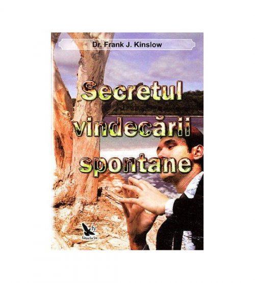 Secretul vindecarii spontane (ed. tiparita)