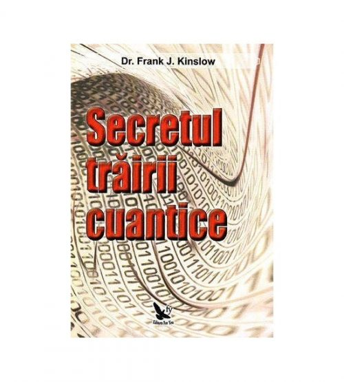 Secretul trairi cuantice