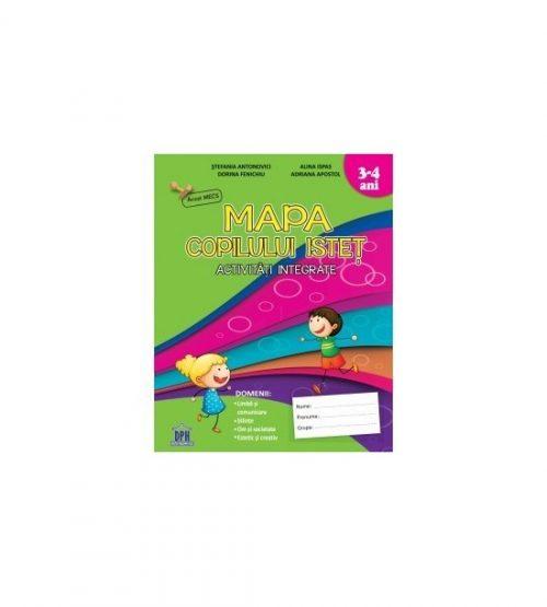 Mapa copilului istet: Activitati integrate (copii 3-4 ani)