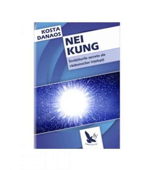 Nei Kung: invataturile secrete ale razboinicilor intelepti (ed. tiparita)