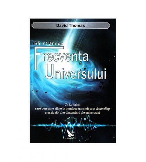 Sa intram pe frecventa universului (ed. tiparita)