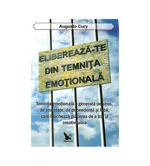 Elibereaza-te din temnita emotionala (ed. tiparita)
