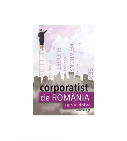 Corporatist de Romania (ed. tiparita)