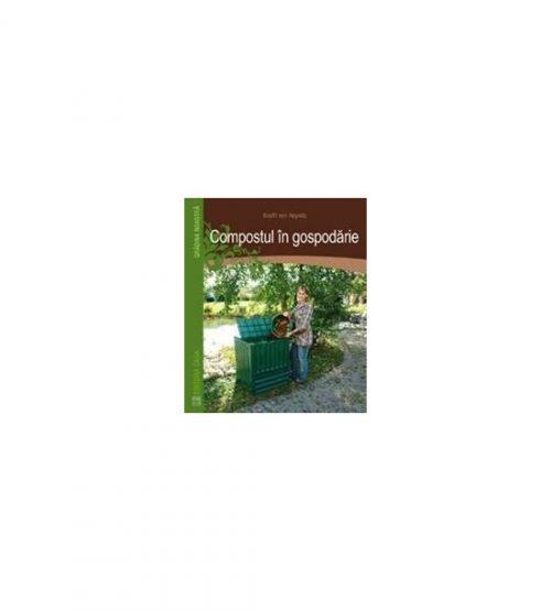 Compostul in gospodarie (ed. tiparita)