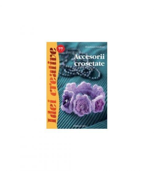 Accesorii crosetate, vol. 77 (ed. tiparita)
