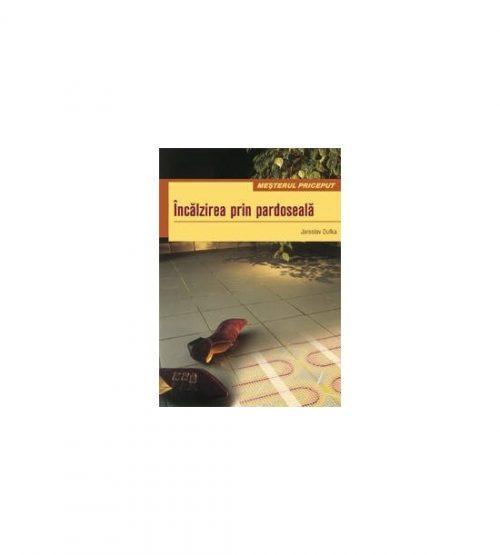 Incalzirea prin pardoseala (ed. tiparita)