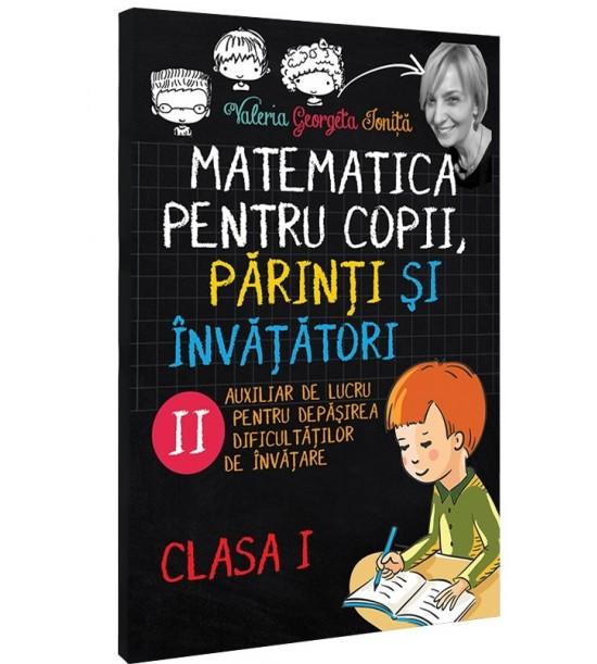 Matematica pentru copii, parinti si invatatori / auxiliar Clasa I- caietul 2