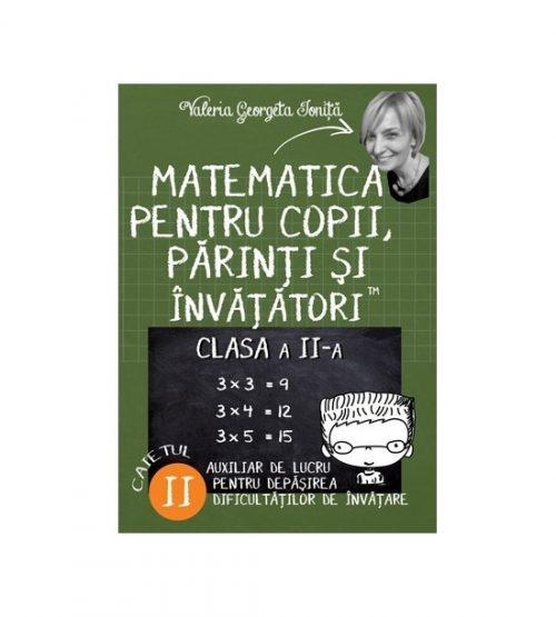 Matematica pentru copii, parinti si invatatori - auxiliar Clasa a II-a, caietul 2