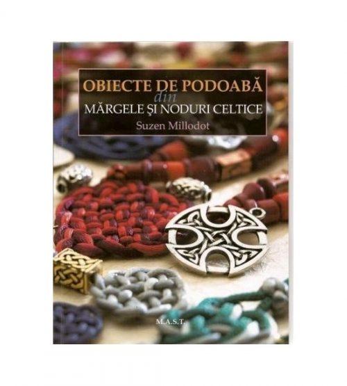 Obiecte de podoaba din margele si noduri celtice (ed. tiparita)