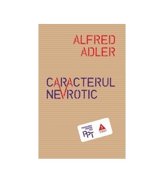 Caracterul nevrotic