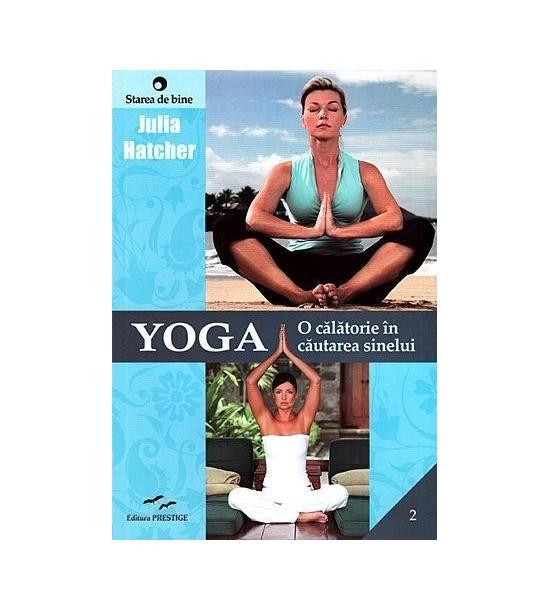 Yoga. O calatorie in cautarea sinelui (ed. tiparita)
