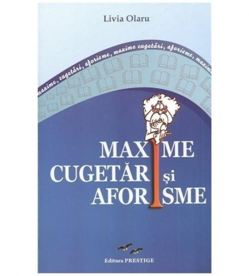 Maxime, cugetari, aforisme (ed. tiparita)