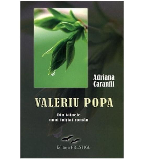 Valeriu Popa. Din tainele unui initiat (ed. tiparita)