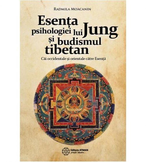 Esenta psihologiei lui Jung si budismul tibetan. Cai occidentale si orientale catre Esenta