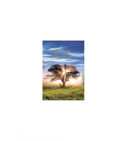 Stiinta vietii. Educatie pentru viata vol. 2