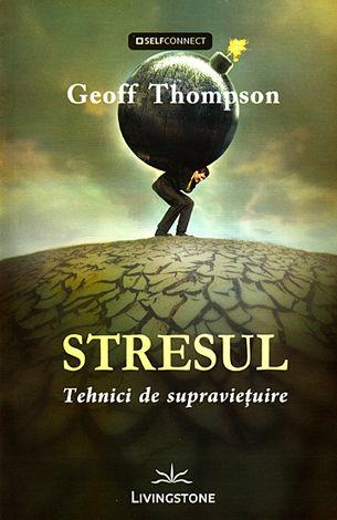 Stresul-Tehnici de supravieturie