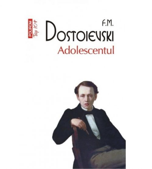 Adolescentul - Dostoievski
