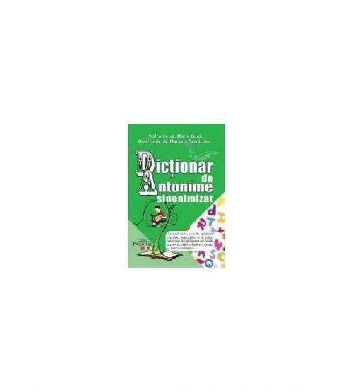 Dictionar de antonime sinonimizat (ed. tiparita)