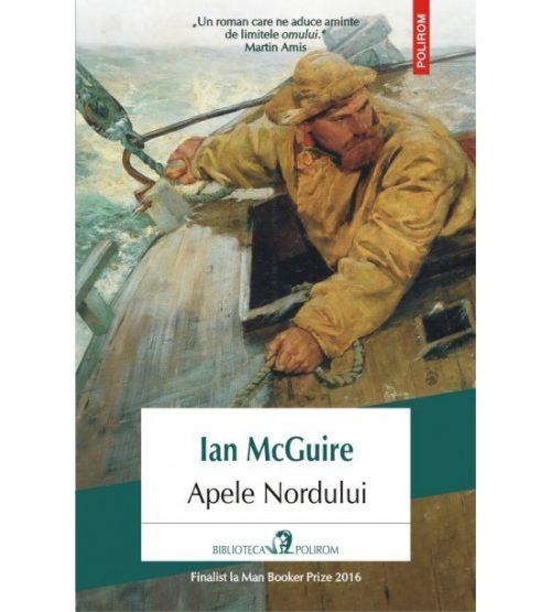 Apele nordului (ed. tiparita) - Ian McGuire