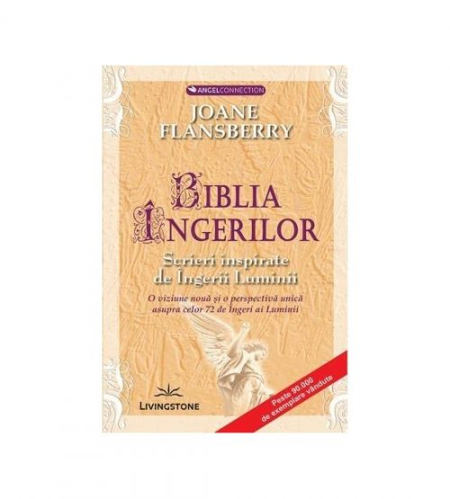 Biblia ingerilor (ed. tiparita) - Joane Flansberry