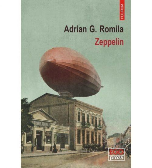 Zeppelin (ed. tiparita) - Adrian G. Romila
