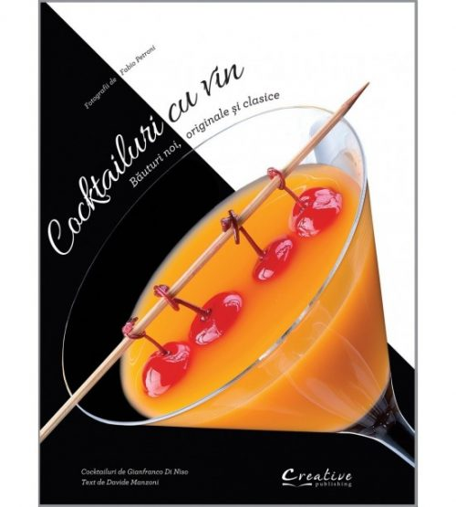 Cocktailuri cu vin - bauturi noi, originale si clasice