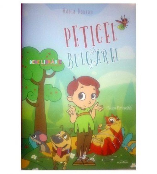 Peticel si Bulgarel (ed. tiparita)