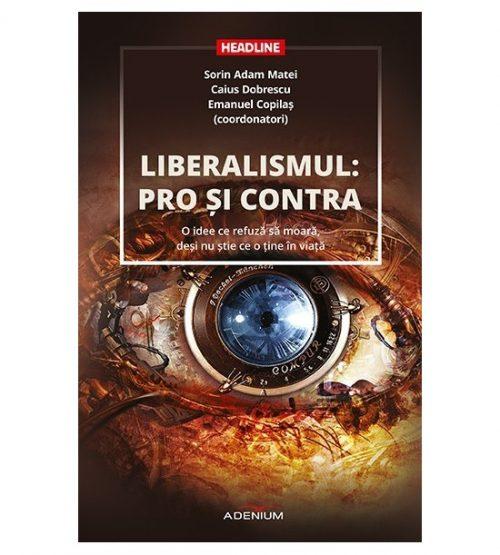 Liberalismul: pro si contra (ed. tiparita)