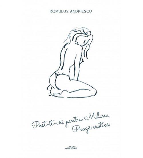 Post-it-uri pentru Milena - proza erotica (ed. tiparita)