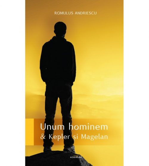 Unum hominem - Kepler si Magelan (ed. tiparita)