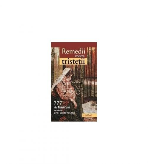 Remedii contra tristetii - 777 de bancuri (ed. tiparita)